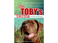 On Toby's Terms tells how Toby found a purpose and peace.