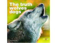The cover shot of The Truth about Wolves and Dogs, photo by Oliver Matla www.lupinity.com
