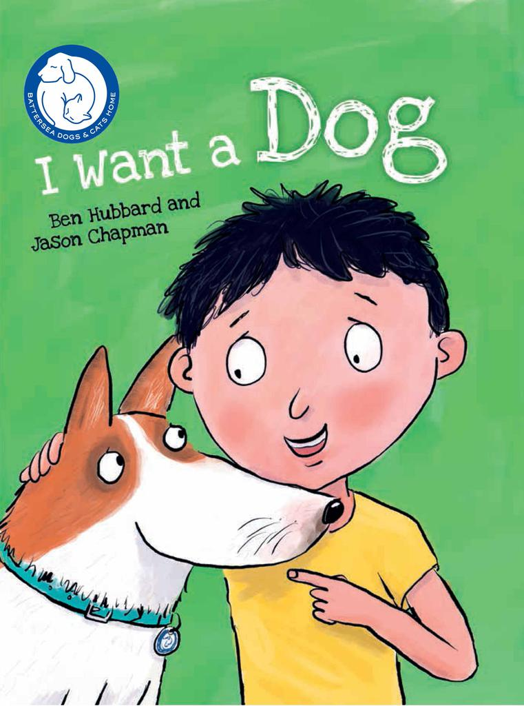 I Want a Dog  £12.99 Battersea's brand-new story book, I Want a Dog, is designed to help guide children on the important things to think about before becoming a dog owner. Tags: Battersea book Christmas I want a dog