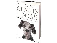 The Genius of Dogs by Brian Hare and Vanessa Woods celebrates the intelligence of dogs.